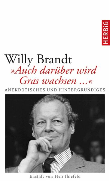 Willy Brandt (eBook, ePUB) - Ihlefeld, Heli
