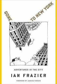 Gone to New York (eBook, ePUB) - Frazier, Ian