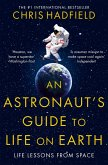 An Astronaut's Guide to Life on Earth (eBook, ePUB)