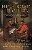 The High Road to China (eBook, ePUB)