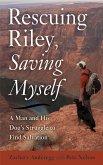 Rescuing Riley, Saving Myself (eBook, ePUB)