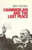Chamberlain and the Lost Peace (eBook, ePUB)