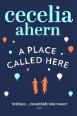 A Place Called Here (eBook, ePUB)
