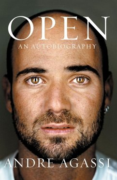 Open: An Autobiography (eBook, ePUB) - Agassi, Andre