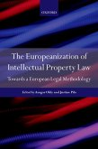 The Europeanization of Intellectual Property Law (eBook, ePUB)