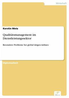 Qualitätsmanagement im Dienstleistungssektor (eBook, PDF) - Metz, Kerstin