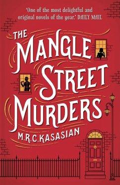 The Mangle Street Murders (eBook, ePUB) - Kasasian, M. R. C.