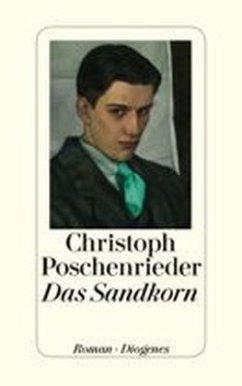 Das Sandkorn - Poschenrieder, Christoph