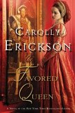 The Favored Queen (eBook, ePUB)