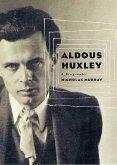 Aldous Huxley (eBook, ePUB)