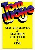 Mauve Gloves and Madmen, Clutter and Vine (eBook, ePUB)