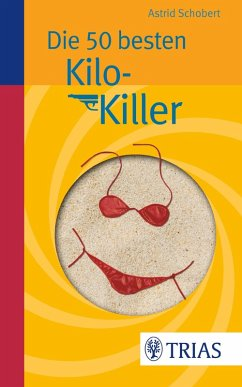 Die 50 besten Kilo-Killer (eBook, PDF) - Schobert, Astrid