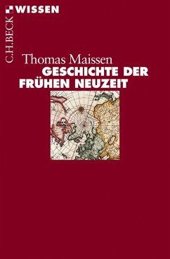 Geschichte der Frühen Neuzeit (eBook, ePUB) - Maissen, Thomas