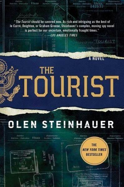 The Tourist (eBook, ePUB) - Steinhauer, Olen