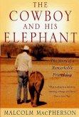 The Cowboy and His Elephant (eBook, ePUB)