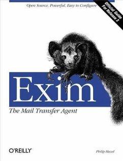 Exim: The Mail Transfer Agent (eBook, PDF) - Hazel, Philip