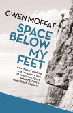 Space Below My Feet (eBook, ePUB)