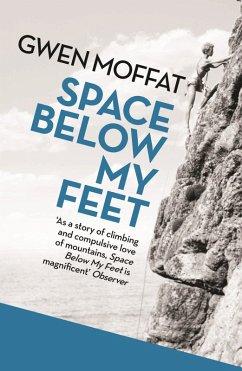 Space Below My Feet (eBook, ePUB) - Moffat, Gwen