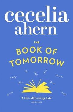 The Book of Tomorrow (eBook, ePUB) - Ahern, Cecelia