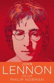John Lennon: The Life (eBook, ePUB)