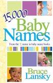15,000+ Baby Names (eBook, ePUB)