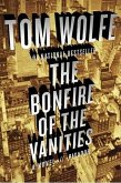 The Bonfire of the Vanities (eBook, ePUB)