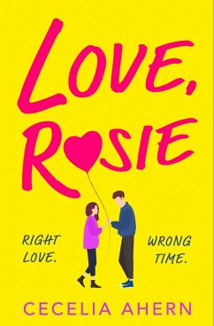 Love Rosie (Where Rainbows End) (eBook, ePUB) - Ahern, Cecelia