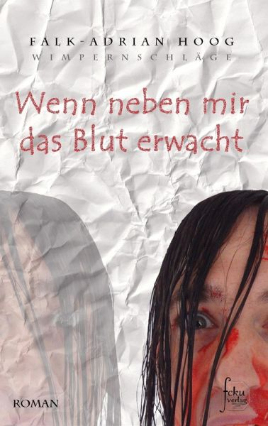 Wenn neben mir das Blut erwacht (eBook, ePUB) - Falk-Adrian Hoog