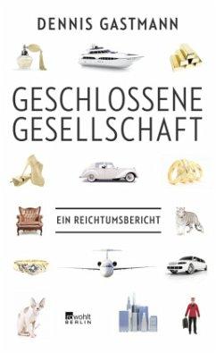 Geschlossene Gesellschaft - Gastmann, Dennis
