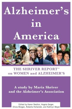 The Shriver Report: A Woman's Nation Takes On Alzheimer's (eBook, ePUB) - Shriver, Maria