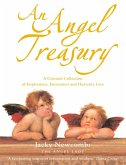 An Angel Treasury: A Celestial Collection of Inspirations, Encounters and Heavenly Lore (eBook, ePUB)