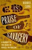 In Praise of Savagery (eBook, ePUB)