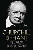 Churchill Defiant: Fighting On 1945-1955 (eBook, ePUB)