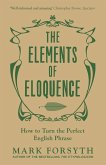 The Elements of Eloquence (eBook, ePUB)