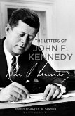 The Letters of John F. Kennedy (eBook, ePUB)