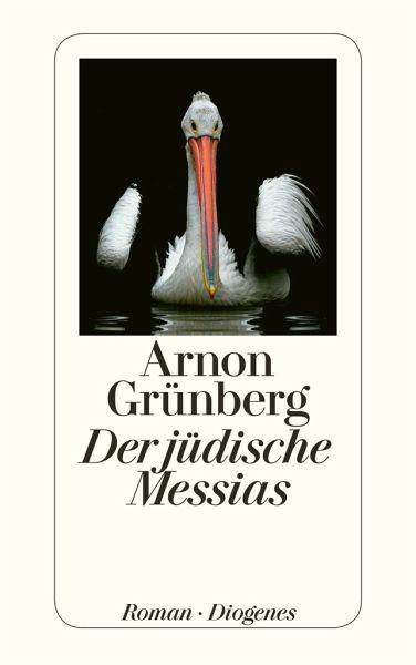 Der jüdische messias von arnon grünberg taschenbuch