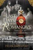 The Last Days of the Romanovs (eBook, ePUB)