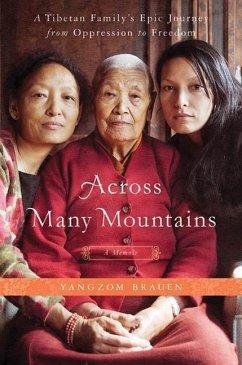 Across Many Mountains (eBook, ePUB) - Brauen, Yangzom