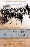 A Peace to End All Peace (eBook, ePUB)