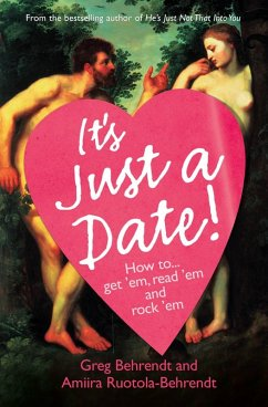 It's Just a Date: A Guide to a Sane Dating Life (eBook, ePUB) - Behrendt, Greg; Ruotola-Behrendt, Amiira