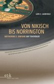 Von Nikisch bis Norrington. Beethovens 5. Sinfonie auf Tonträger