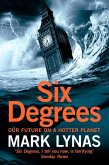 Six Degrees: Our Future on a Hotter Planet (eBook, ePUB)