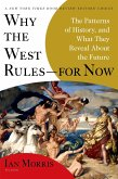 Why the West Rules--for Now (eBook, ePUB)