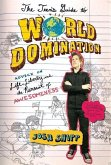 The Teen's Guide to World Domination (eBook, ePUB)