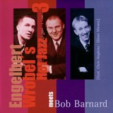 Engelbert Wrobel'S Hot Jazz 3 Meets Bob Barnard