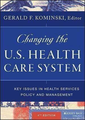 Changing The U S Health Care System Ebook Pdf Von Gerald F
