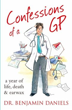 Confessions of a GP (The Confessions Series) (eBook, ePUB) - Daniels, Benjamin