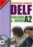 DELF Scolaire & Junior A2. Livre + CD audio + Transcription + Corrigés