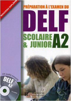 DELF Scolaire & Junior A2. Livre + CD audio + Transcription + Corrigés - Jamet, Marie-Christine; Chantelauve, Odile