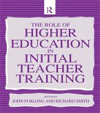 The Role of Higher Education in Initial Teacher Training (eBook, ePUB)
